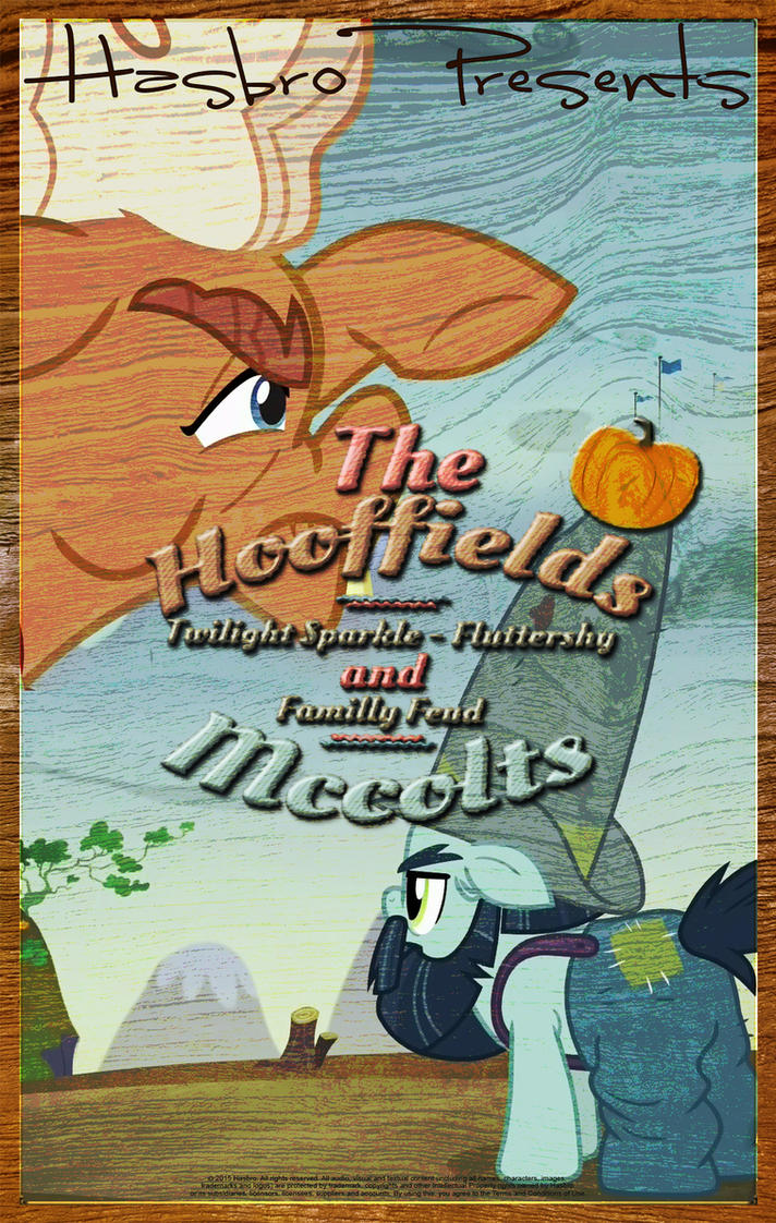 MLP : The Hooffields and Mccolts - Movie Poster by pims1978