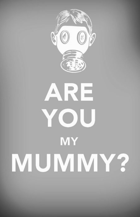 ARE YOU MY MUMMY? by BlackSai1s