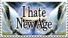 I hate New Age