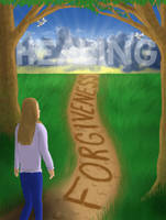 Forgiveness Is The Path To Healing by Rogue-Ranger
