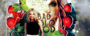 01 | Bad Blood Signature