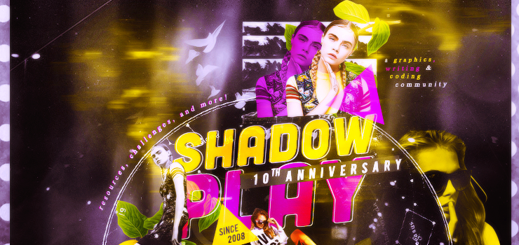 61 | Shadowplay 10th Anniversary Header by itsmorphine