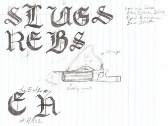 SLUGS REBS Gun by Dr-Morph