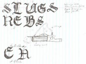 SLUGS REBS Gun