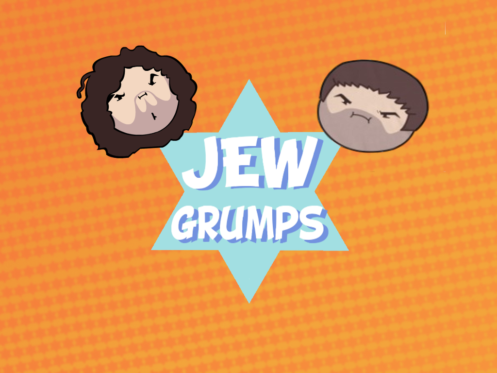 Jew Grumps by RANDOMNESSKING421