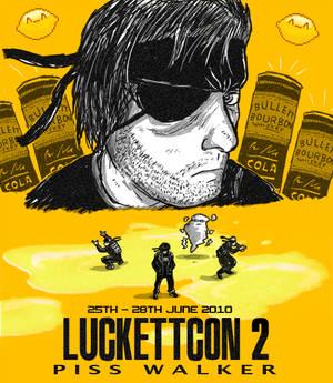 LUCKETTCON 2 - Piss Walker