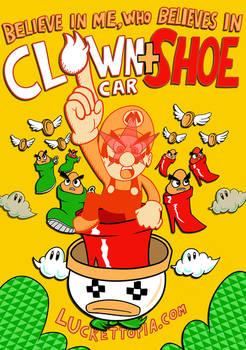 Believe in Me, Who Believes In Clown Car+Shoe