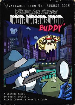 Regular Show OGN2 Noir Means Noir, Buddy Advert