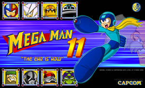 MEGAMAN 11_I HAVE TO CHANGE THE TITLE NOW