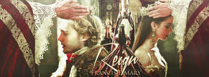 Francis and Mary-Reign