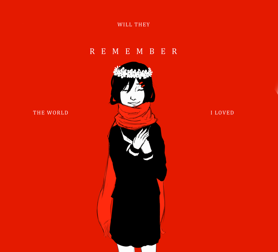 Will they remember the world by Awfully-OFF