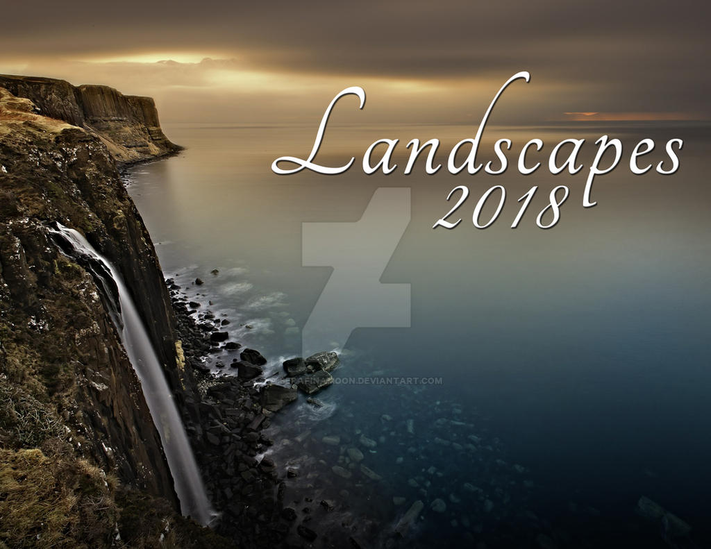 2018 Landscape Photography Monthly Calendar by SerafinaMoon
