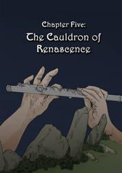 The Cauldron of Renascence
