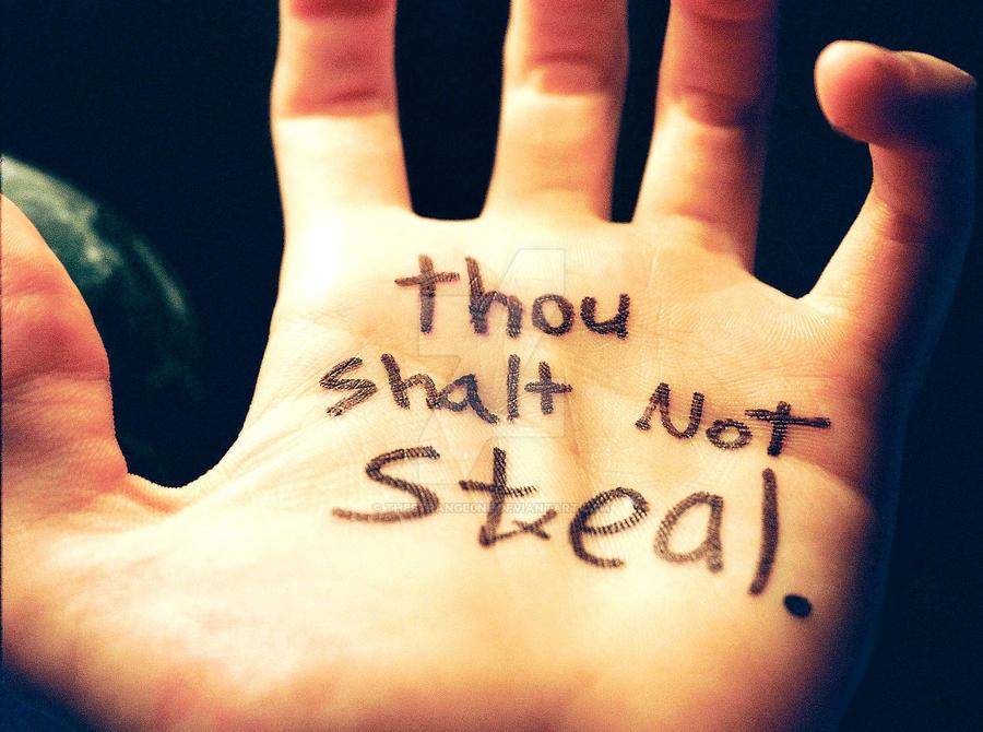 Thou Shalt Not Steal by theStrange0ne on DeviantArt