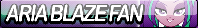 Aria Blaze Fan Button by Agent--Kiwi