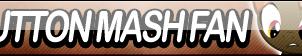 Button Mash Fan Button by Agent--Kiwi