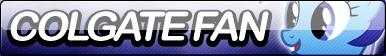 Colgate Fan Button