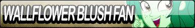 Wallflower Blush Fan Button
