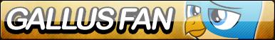 Gallus Fan Button
