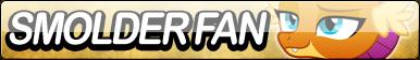 Smolder Fan Button