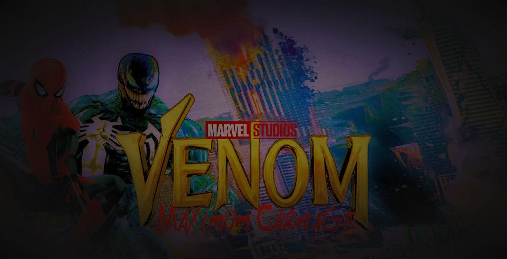 Marvel Venom 2 Maximum Carnage Poster 2 By Nicolascage49 On Deviantart