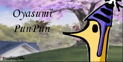 Oyasumi PunPun by N00dleChan