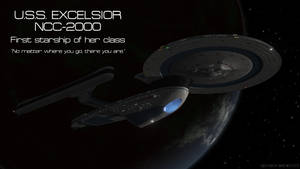 USS Excelsior - First Starship of Her Class