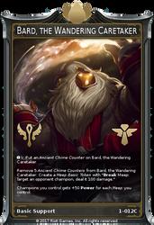 Bard, the Wandering Caretaker (LoL TCG) by maha0