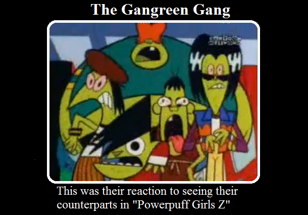 The Gangreen Gang Demotivational by PurfectPrincessGirl