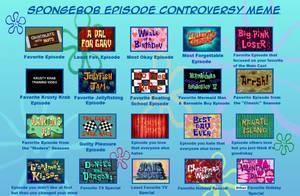 Spongebob Episode Controversy Meme by PurfectPrincessGirl