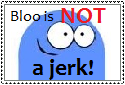 Bloo is NOT a jerk! by KatieGirlsForever