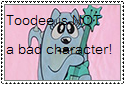 Toodee is NOT a bad character by KatieGirlsForever