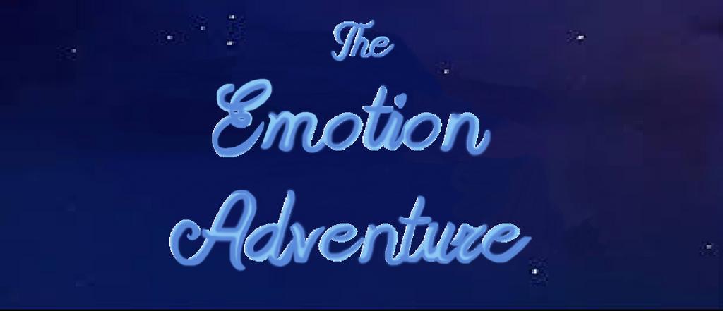 The Emotion Adventure Title by KatieGirlsForever