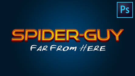 Text Effect-Tutorial   Spider-Man: Far From Home