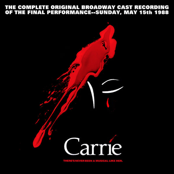 Carrie: the Musical CD Bootleg Jacket by TerrysEatsnDawgs on DeviantArt