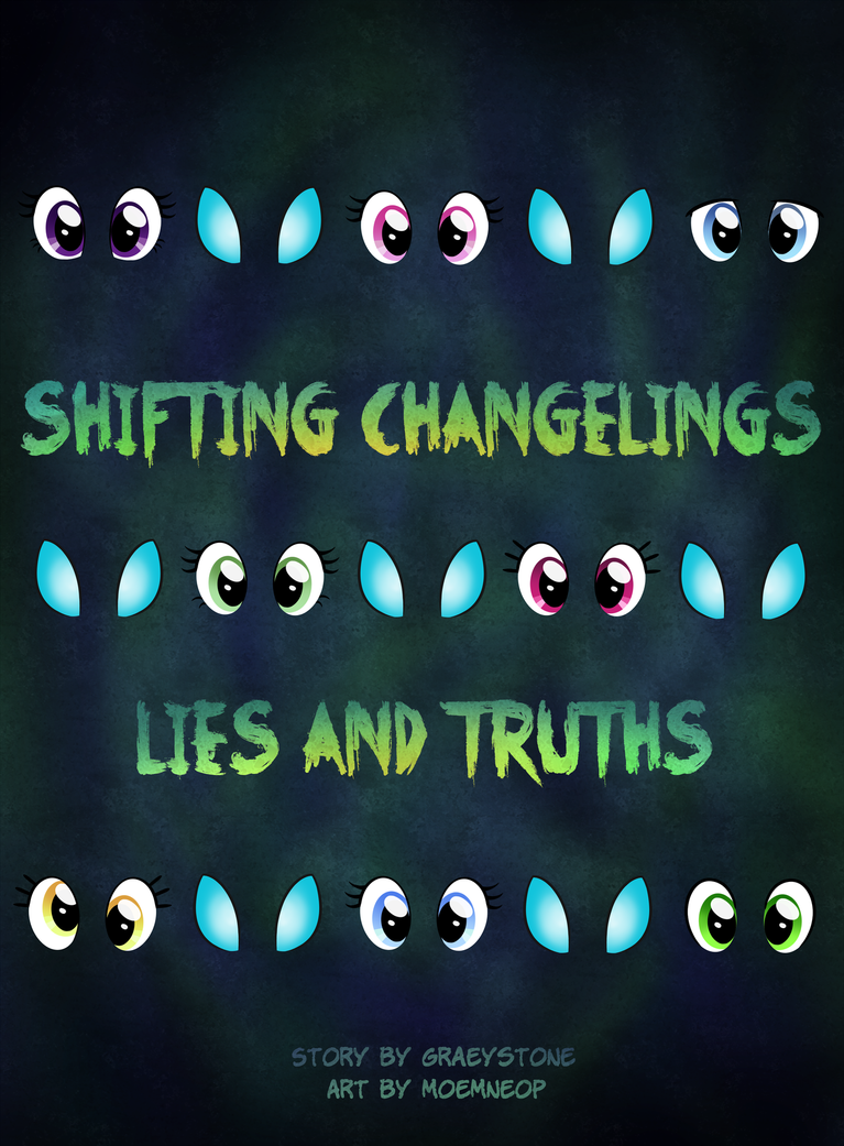 Shifting Changelings Lies and Truths 000 - Title by moemneop