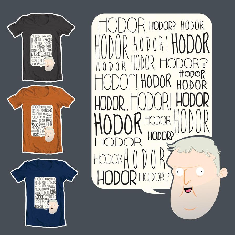 Hodor stop Hodoring by spicysteweddemon