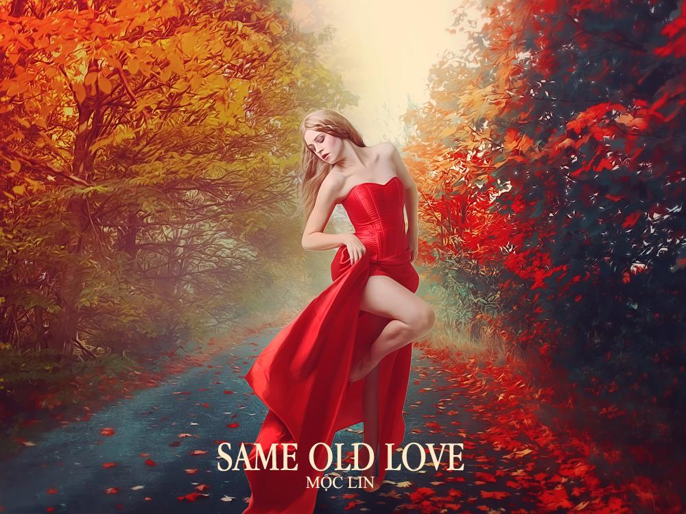 [20151025] Same Old Love