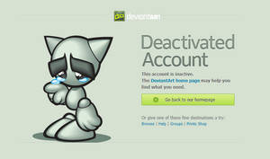 the old DeviantART deactivation is back! partially