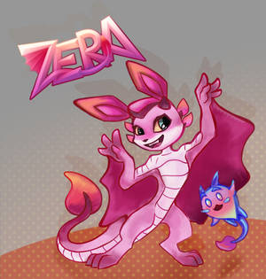 Zera will be awesome!