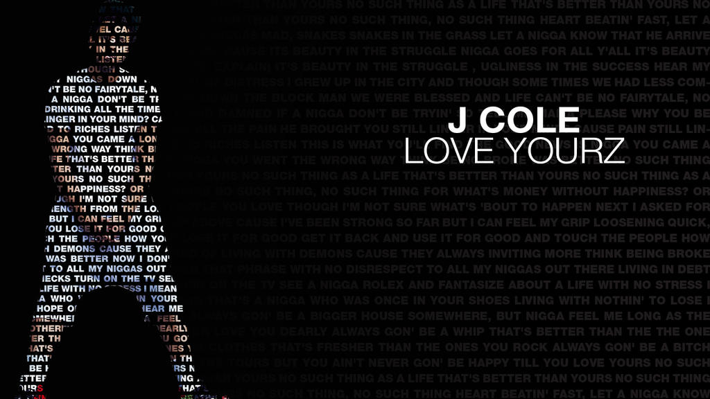 J cole Love Yourz Wallpaper : J cole Love Yourz HD Desktop Wallpaper by SyaOfKanada on DeviantArt