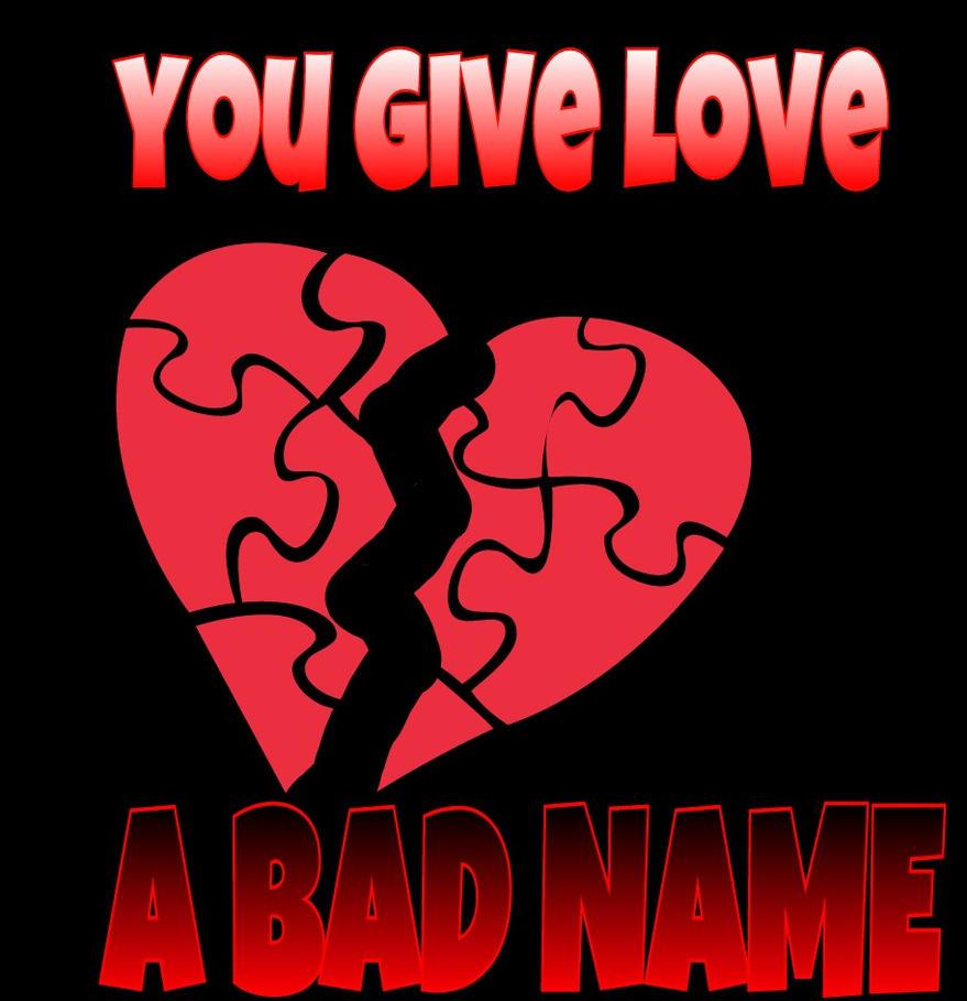 Bon Jovi Cd cover (You Give love, A BAD NAME) by MOTLEYLOMBAXCRUE666