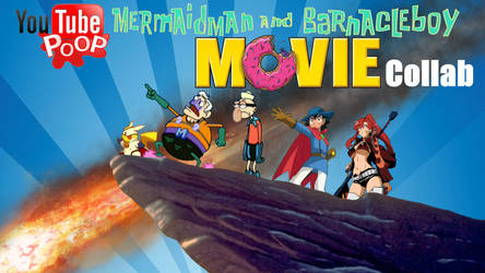 YouTube Poop Mermaidman and BarnacleBoy Movie Coll by Artapon