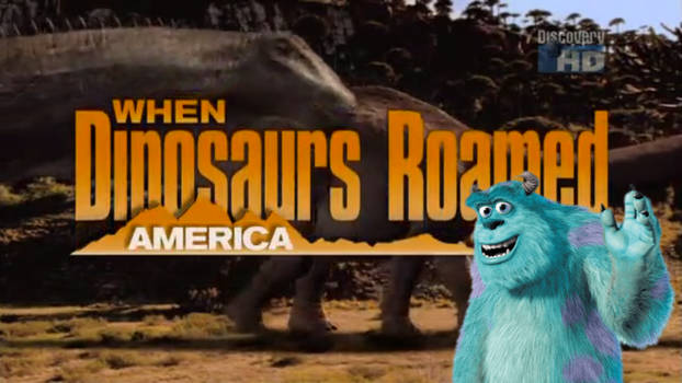 When Dinosaurs Roamed America with you host Sully