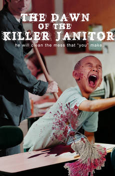 Dawn of the Killer Janitor - poster demo