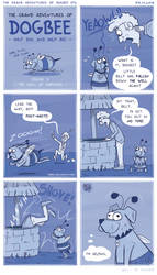 081 | Grand Adventures of Dogbee 3 by theblueglueguy