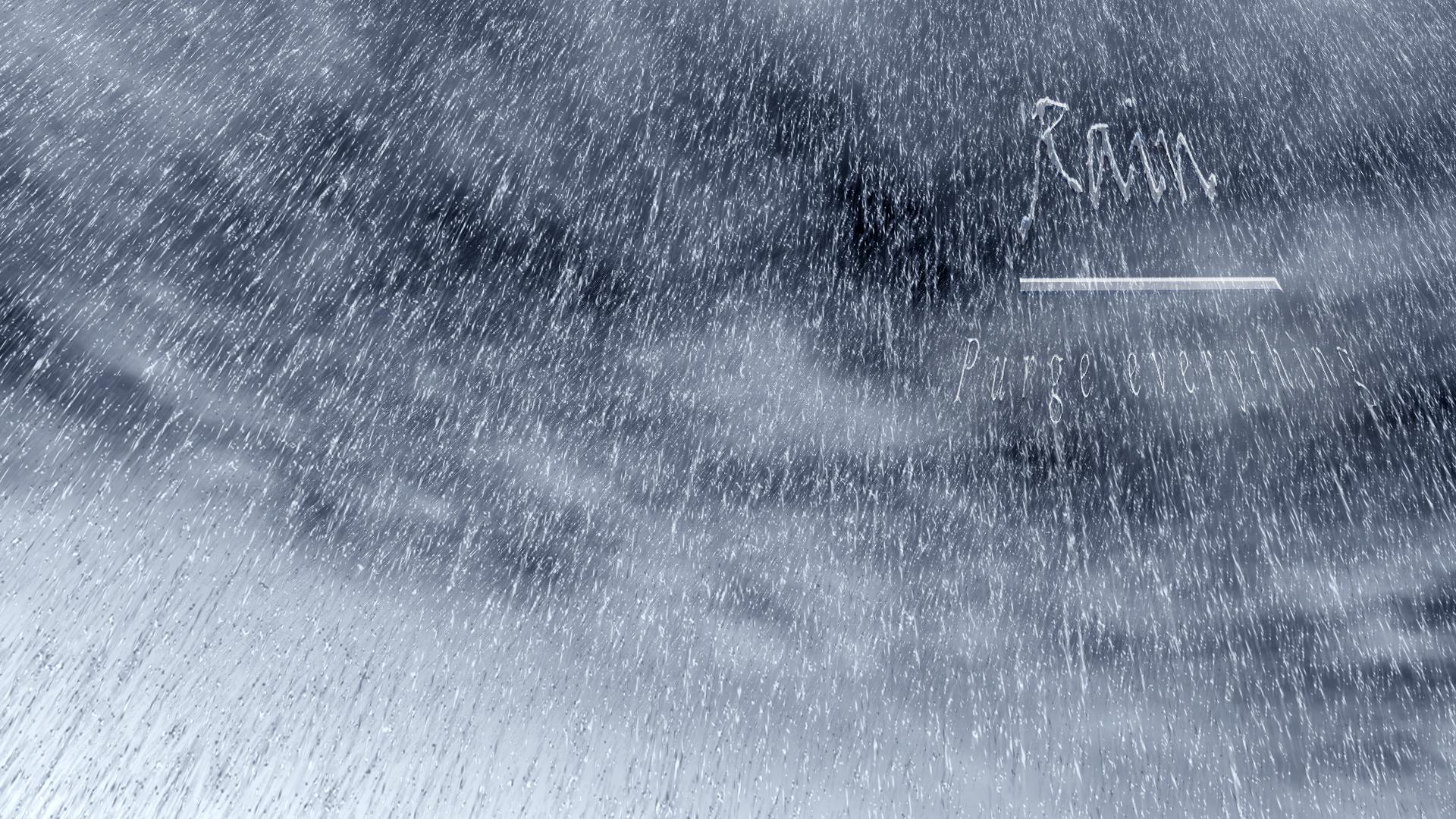 Rain Purge Everything by txvirus
