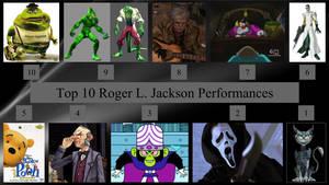 UPDATE: Top 10 Roger L. Jackson Performances