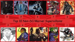 Top 10 Non-DC-or-Marvel Supervillains
