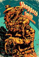 Shoggoth Smith P.I. by francesco-biagini